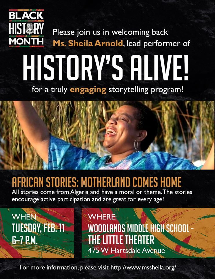 Please join us for  History's Alive with Ms. Sheila Arnold. Feb, 11 at 6PM